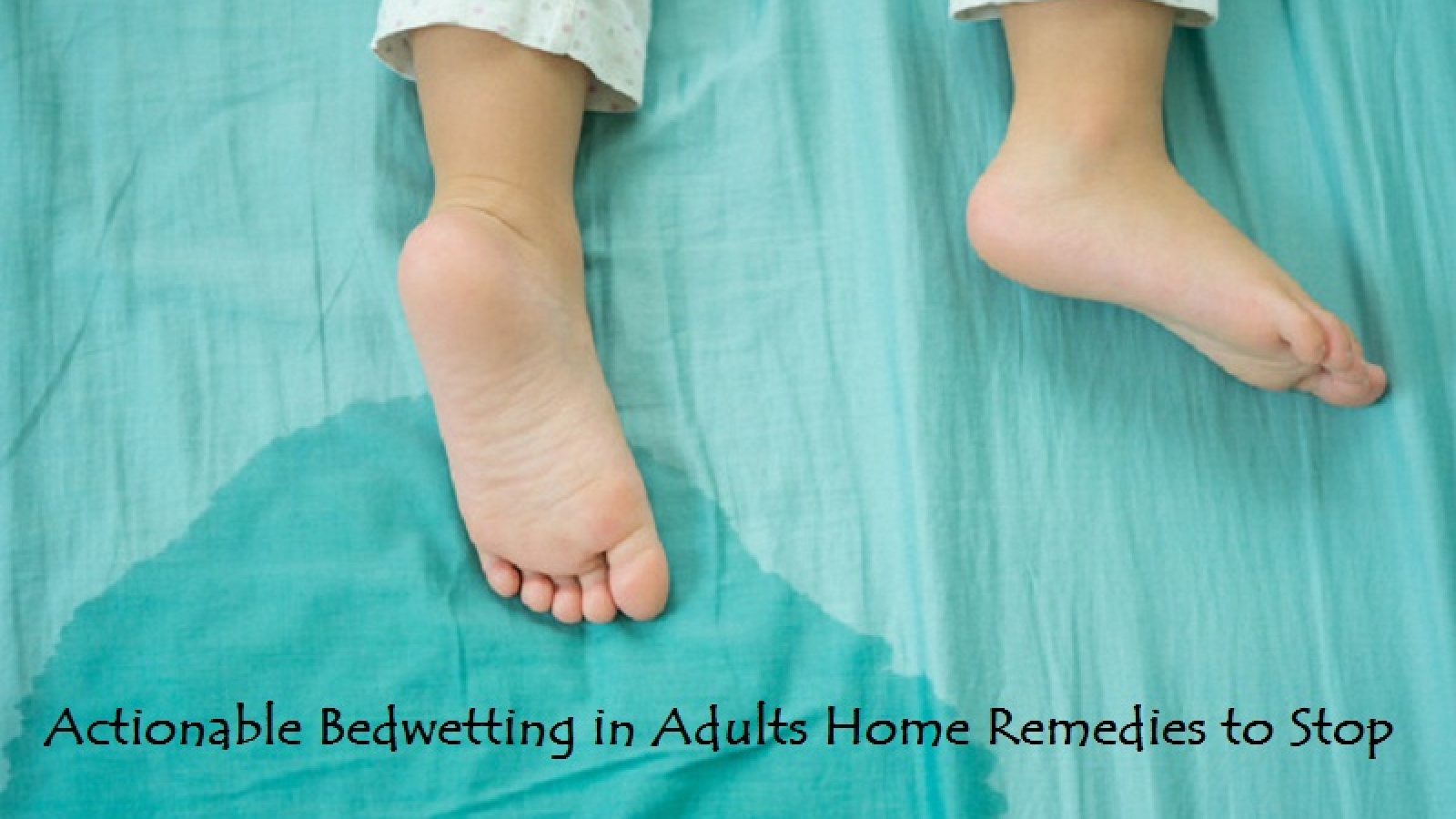 Bedwetting in Adults Home Remedies