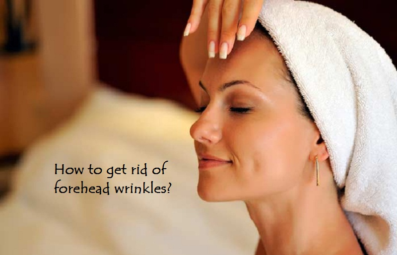 How to get rid of forehead wrinkles? 12 effective and quick ways