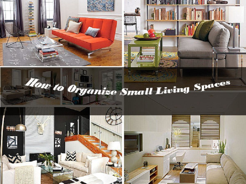How to Organize Small Living Spaces and Take Advantages