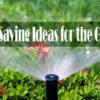 Water Saving Ideas for the Garden