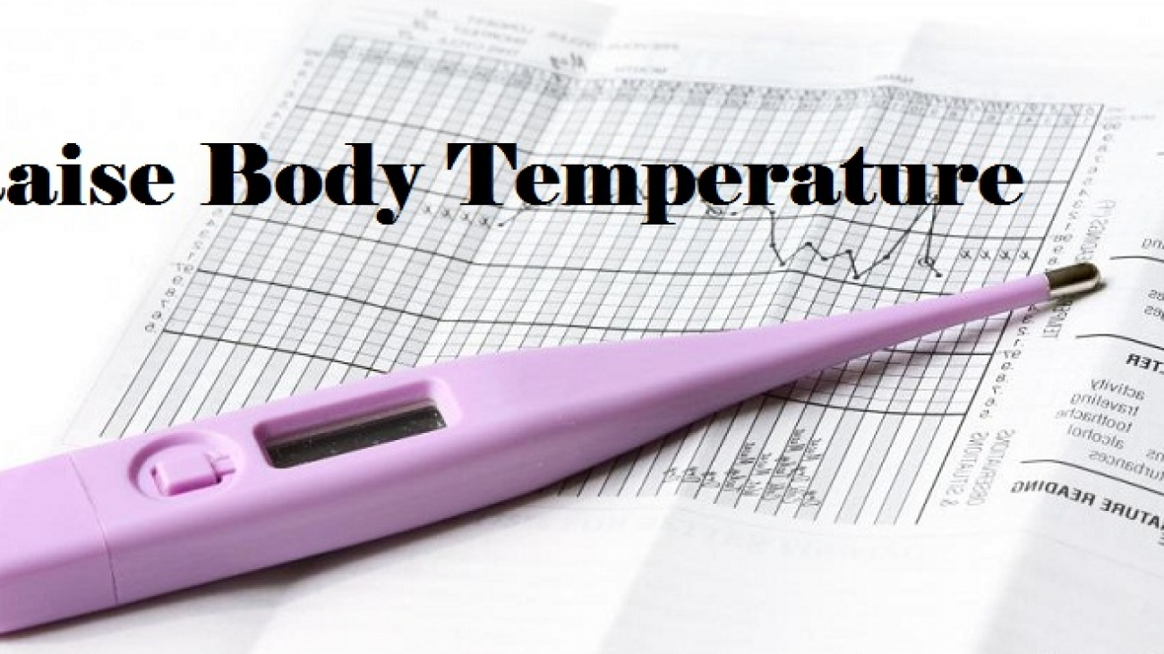 How to Raise Body Temperature Immediately?