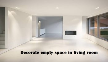 decorate empty space in living room