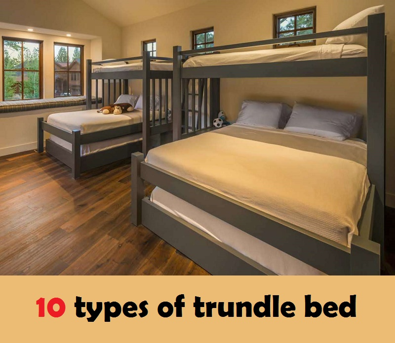 10 types of trundle bed