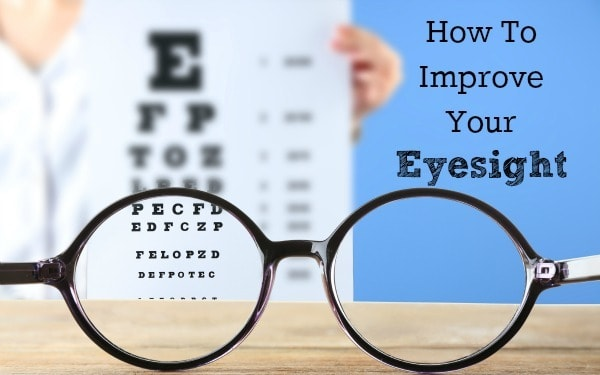 How to improve your eyesight