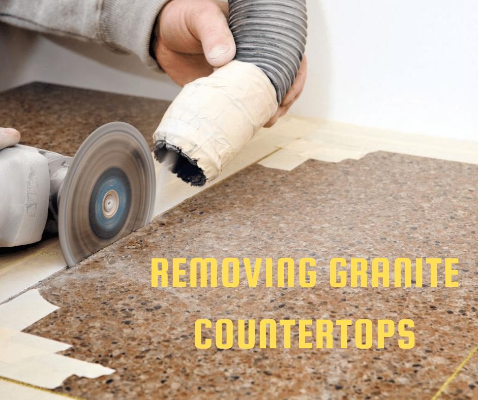 How to remove granite countertops